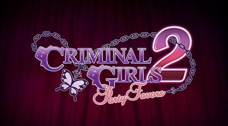 Criminal Girls 2 Party Favors Beitragsbild
